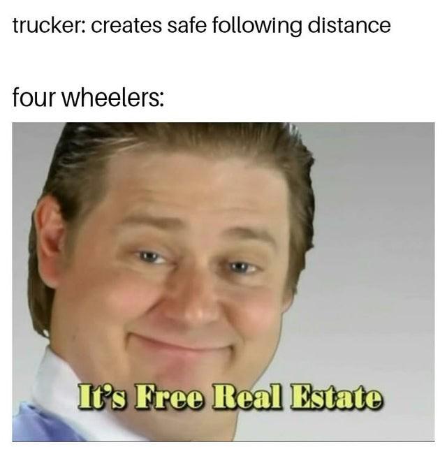 Truck Memes - Free Real Estate