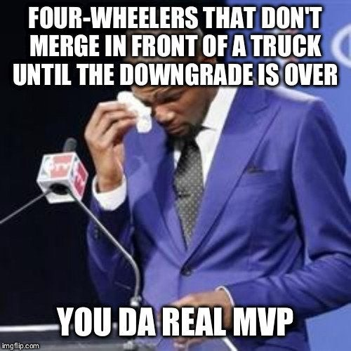 Truck Memes - The Real MVP